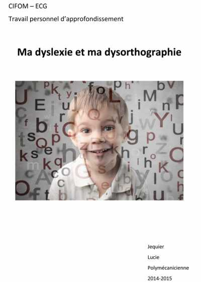 TPA Lucie Jequier: Ma dyslexie et ma dysorthographie